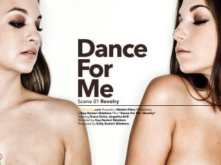 Dance For Me Episode 1 - Revelry