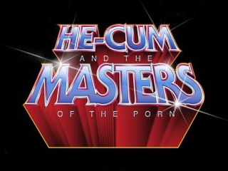 He-Cum and the Masters of the Porn