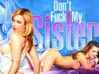 Don\'t Fuck My Sister