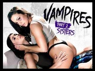 VAMPIRES: Part 2: Sisters