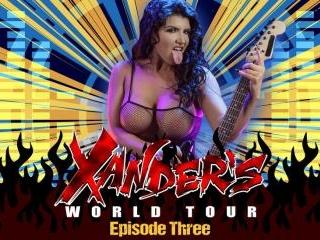 Xander\'s World Tour - Ep.3