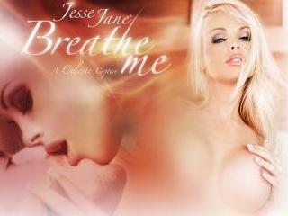 Jesse Jane Breathe Me