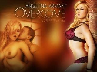 Angelina Armani Overcome