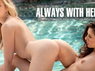 Abigaile Johnson and Shyla Jennings in Always With